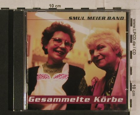 Smul Meier Band: Gesammelte Körbe, Why Shy(), D, 2003 - CD - 99821 - 10,00 Euro