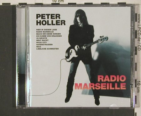 Holler,Peter: Radio Marseille, HHCR Musik(200444 2), EU, 2004 - CD - 99969 - 7,50 Euro