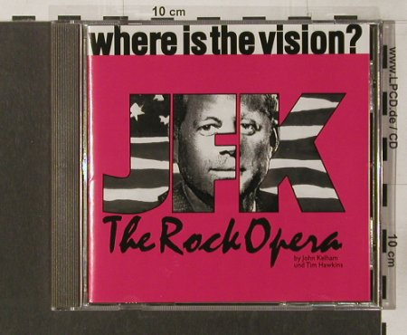 JFK - The Rockopera: Where is the Vision?, Jovel(003), D,  - CD - 52092 - 7,50 Euro