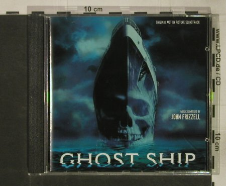 Ghost Ship: Music by John Frizzell, Varese(VSD-6419), D, 2002 - CD - 54468 - 10,00 Euro