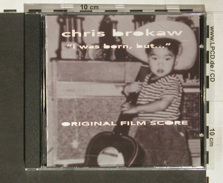 Brokaw,Chris: I was born, but...- Film Score, 12XU(), , 2004 - CD - 59072 - 10,00 Euro