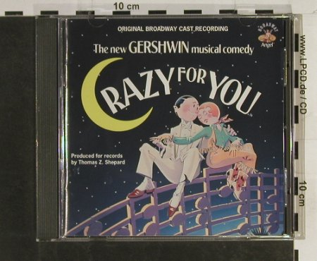 Crazy For You/George Gershwin: Orig.Broadway Cast Recording, Angel(7 54618 2), US, 1992 - CD - 60564 - 7,50 Euro