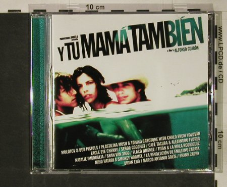 Y Tu Mama Tambien: A Film by Alfonso Cuaron, Virgin(539436 2), EU, 2001 - CD - 62375 - 10,00 Euro