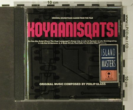 Koyaanisqatsi: Soundtrack ByPhilip Glass, Island(814 042-2), F, 1983 - CD - 64186 - 7,50 Euro