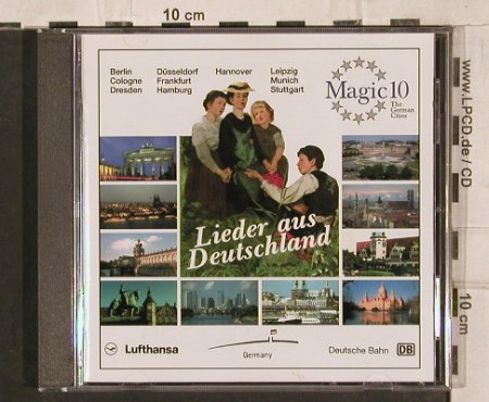V.A.Lieder Aus Deutschland: Magic 10 - The German Cities, Lufthansa,Deutsche Bahn(), D, 1995 - CD - 83935 - 10,00 Euro