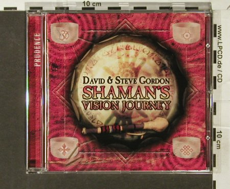 Gordon,David & Steve: Shaman's Vision Journey, Prudence(), D, 2006 - CD - 84056 - 7,50 Euro
