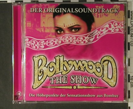 Bollywood: The Show, Semmel(0177082SEM), D, 2006 - CD - 98340 - 7,50 Euro