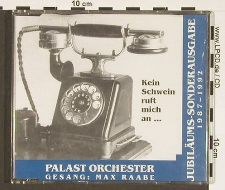 Palast Orchester & Max Raabe: Kein Schwein Ruft Mich An+3, Monopol(), D, 1992 - CD5inch - 83919 - 3,00 Euro