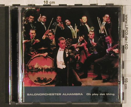 Salonorchester Alhambra: Oh play dat thing, Duo Phon(), , 2002 - CD - 83946 - 7,50 Euro