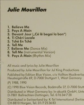 Mourillon,Julie: Believe Me (Calipso), Blue Vision(), D, 1988 - CD - 84024 - 6,00 Euro