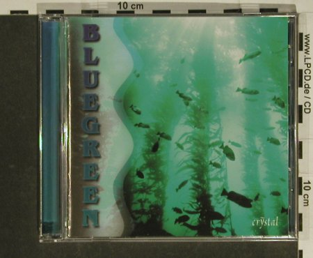 Bluegreen: Crystal, Blaugrüne Algen, AIM,Fit fürs LebenVerlag(7955), , 1997 - CD - 84137 - 10,00 Euro