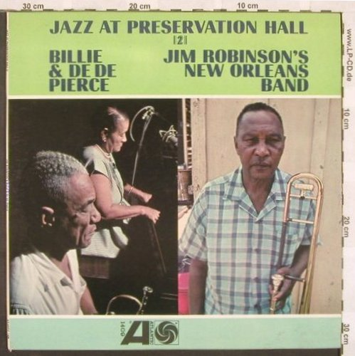 Robinson,Jim/Billie & De De Pierce: Jazz At Preservation Hall 2, Atlantic(1409), US, 63 - LP - A3829 - 7,50 Euro