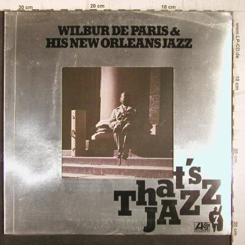 de Paris,Wilbur& h.New Orleans Jazz: Thats's Jazz, Foc, FS-New, Atlantic(ATL 50 237), D,Ri(1957), 1976 - LP - F9142 - 12,50 Euro