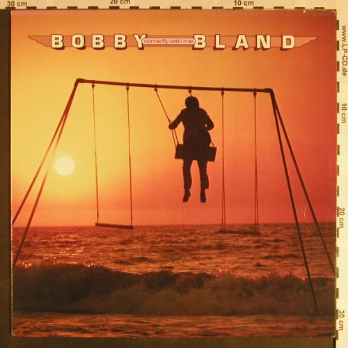 Bland,Bobby: Come Fly with me (Funky), ABC Rec.(AA-1075), US, 1978 - LP - F9343 - 7,50 Euro