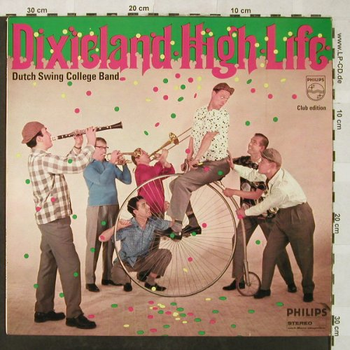 Dutch Swing College Band: Dixieland High Life, Club Ed., Philips(844 071 PY), D,  - LP - H5218 - 6,00 Euro