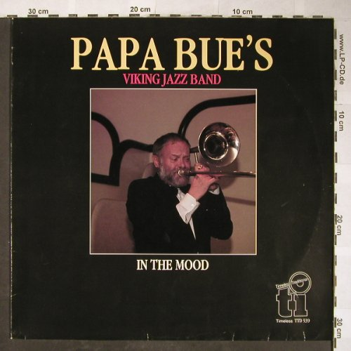Papa Bue's Viking Jazzband: In the Mood, Timeless(TTD 539), NL, 1988 - LP - H5720 - 5,00 Euro