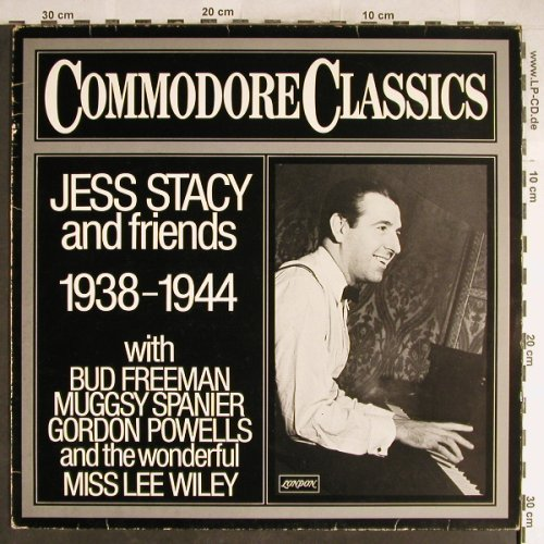 Stacy,Jess  and Friends: 1938-1944, VG+/VG+, Commodore(6.24298 AG), D, 1980 - LP - H6436 - 3,00 Euro