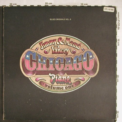 Yancey,Jimmy & Mama: Chicago Piano-Vol.1,Foc,vg+/vg+, Atlan.Blues Origin.Vol.6(40 406), D/US-Cover, 1972 - LP - H6475 - 4,00 Euro