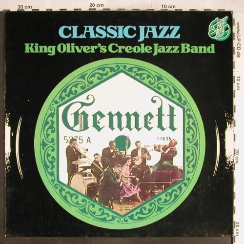 King Oliver's Creole Jazz Band: Classic Jazz, Jazz Story(40.002), D, 1976 - LP - H6598 - 5,50 Euro