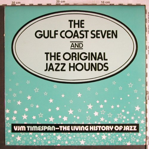 Gulf Coast Seven: and The Original Jazz Hounds, VLP(VLP 45), UK, 1977 - LP - H7742 - 7,50 Euro