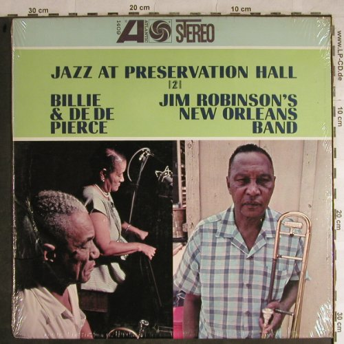 Billie&de de Pierce/Jim Robinsons..: Jazz At Preservation Hall 2, Atlantic(SD 1409), US, FS-New,  - LP - H8859 - 12,50 Euro