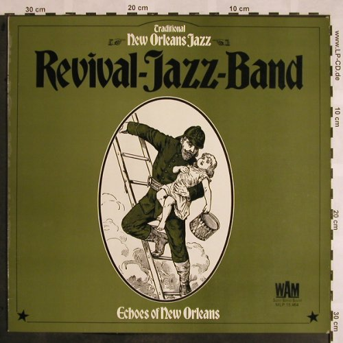 Revival Jazz Band: Echoes Of New Orleans, WAM(MLP 15.464), D, 1972 - LP - X1080 - 6,00 Euro