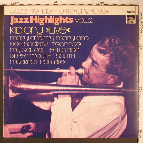 Kid Ory: Live, Jazz Highlights Vol.2, Sunset(SLS 50 187 Z), D,m--/m-,  - LP - X4783 - 5,50 Euro