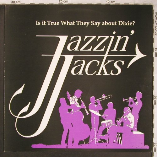 Jazzin' Jacks: Is it true what they say ab..Dixie?, Four Leaf Rec(FLC 5096), S,vg+/m-, 1987 - LP - X4816 - 6,00 Euro