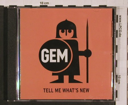 GEM: Tell Me What's New, Cargo(), NL, 2004 - CD - 50331 - 5,00 Euro