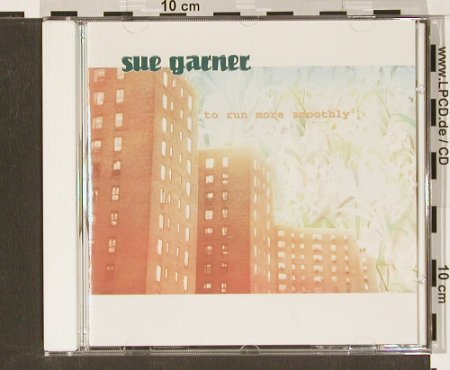 Garner,Sue: To run more smoothly, City Slang(), D,  - CD - 50400 - 4,00 Euro