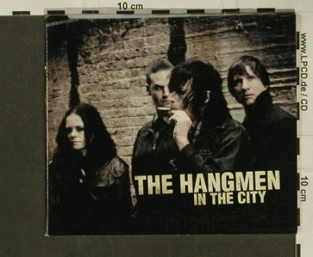 Hangmen,The: In The City, 7 Tr.Digi, Acetate Rec.(ATE 7026), US, 2007 - CD - 50456 - 5,00 Euro