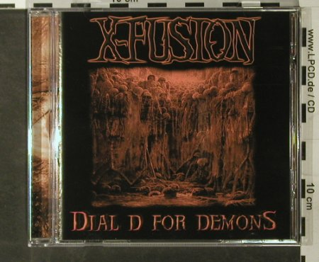 X-Fusion: Dial D for Demons, Scanner(SCAN 033), D, 03 - CD - 50530 - 5,00 Euro