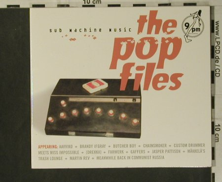 V.A.Sub Machine Music: The Pop Files, Digi, 12 Tr., 9pm Rec(022), D,  - CD - 50584 - 5,00 Euro