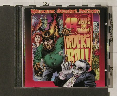 V.A.13 Years of Burning Rock'n'Roll: 24 Tr., Wolverine(WRR116), D, 2005 - CD - 50887 - 7,50 Euro
