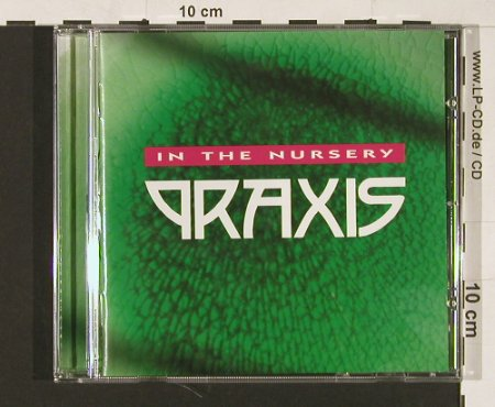 In The Nursery: Praxis, ITN(), ,  - CD - 51105 - 10,00 Euro