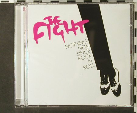 Fight, the: Nothing New Since Rock 'n'Roll, Ashley Music(REPO01), , 2004 - CD - 51280 - 7,50 Euro