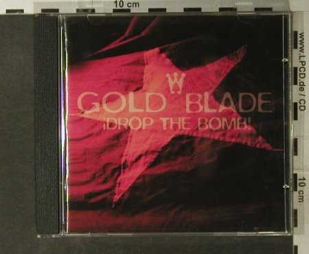 Gold Blade: Drop The Bomb!, Ultimate(), , 1998 - CD - 51287 - 5,00 Euro