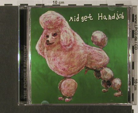 Midget Handjob: Midnight Snack break at t.PoodleF., Epitaph(), US, 00 - CD - 51482 - 3,00 Euro