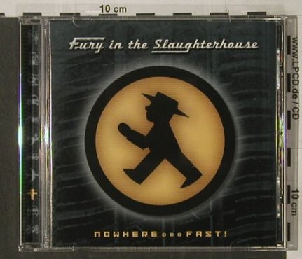 Fury In The Slaughterhouse: Nowhere...Fast!, SPV(), D, 1998 - CD - 51821 - 2,00 Euro