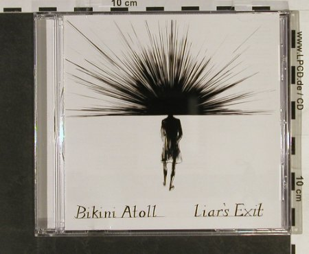 Bikini Atoll: Liar's Exit, Bella Union(), UK, 2005 - CD - 51937 - 5,00 Euro