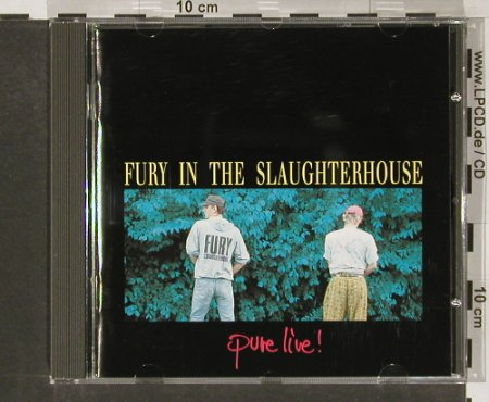 Fury In The Slaughterhouse: Pure Live!, SPV(), D, 92 - CD - 52049 - 10,00 Euro