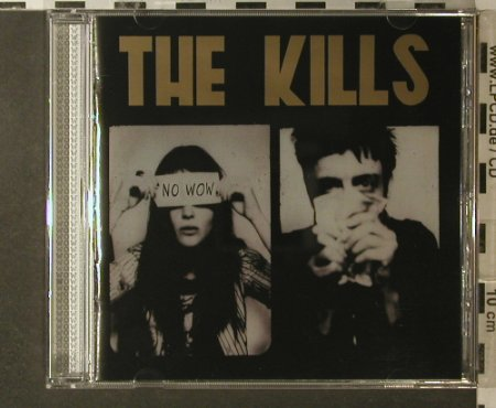 Kills(the): No Wow, Domino(WIGCD149), EU, 2005 - CD - 52400 - 10,00 Euro