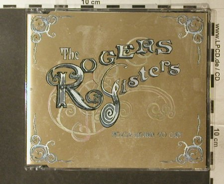 Rogers Sisters: Never learn to cry/Nte Clock, Too Pure Rec.(), UK, 2006 - CD5inch - 52540 - 3,00 Euro