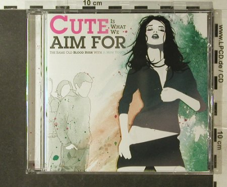 Cute Is What We Aim for: The Same Old Blood Rush..., Atlantic(), EU, 2006 - CD - 52678 - 10,00 Euro