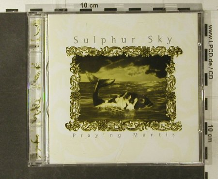 Sulphur Sky: Praying Mantis, Dark Star(1360-2), D, 1995 - CD - 52841 - 5,00 Euro
