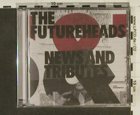 Futureheads,The: News and Tributes, 679 Recordings(), EU, 2006 - CD - 53685 - 10,00 Euro