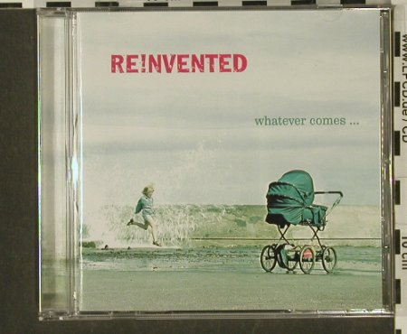 Reinvented: Whatever comes..., Goldrush/BMG(), EU, 02 - CD - 53805 - 7,50 Euro