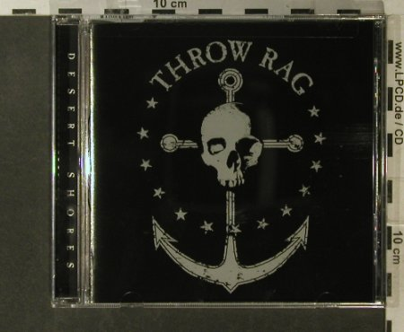 Throw Rag: Desert Shores, FS-New, BYO Records(091), US, 2003 - CD - 54495 - 7,50 Euro