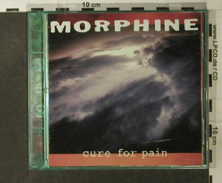 Morphine: Cure For Pain, Ryko(RCD 10262), US, 1993 - CD - 54534 - 10,00 Euro
