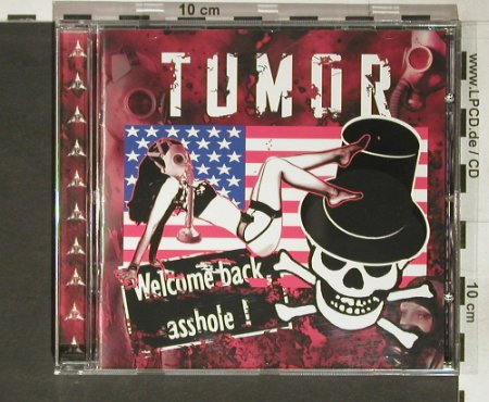 Tumor: Welcome Back Asshole, Out of Line(), D, 2005 - CD - 54572 - 10,00 Euro